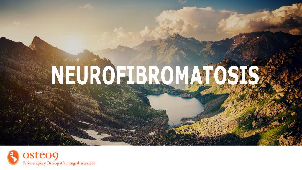 Parlem de la neurofibromatosis