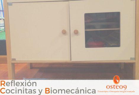 De cocinitas infantiles y biomecánica – Reflexión